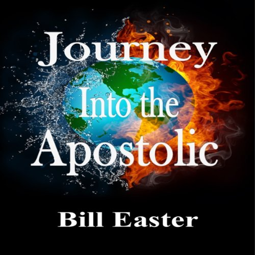 Journey into the Apostolic audiobook cover art