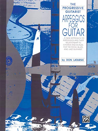Arpeggios for Guitar (The Progressive Guitarist Series)