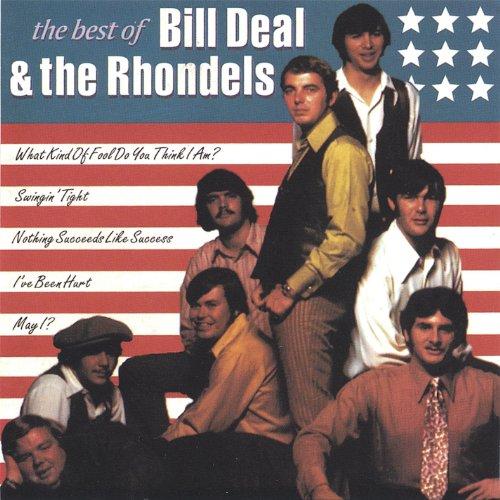 Best of Bill Deal & the Rhondells