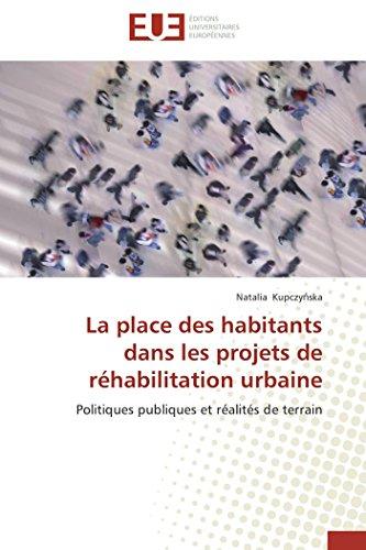 La Place des Habitants Dans les Projets de Rehabilitation Urbaine