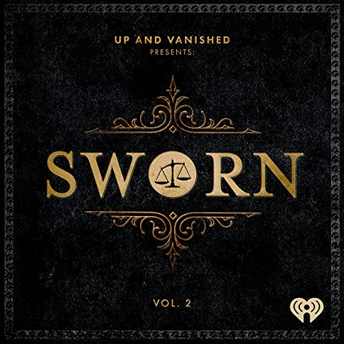 Sworn Podcast By Tenderfoot TV & iHeartRadio cover art