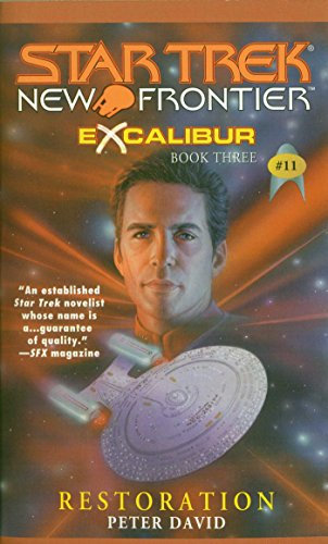 Star Trek: New Frontier: Excalibur #3: Restoration (Star Trek: The Next Generation Book 11) (English Edition)
