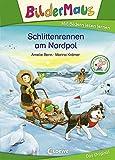 Bildermaus - Schlittenrennen am Nordpol: MIt tollen Stickern zum Sammeln - Amelie Benn