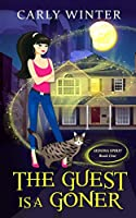 The Guest is a Goner (A humorous paranormal cozy mystery) (Sedona Spirit)