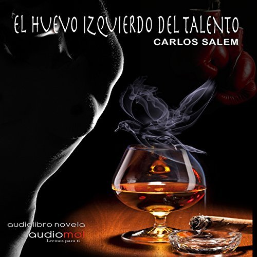 El huevo izquierdo del talento [The Egg to the Left of the Talent] cover art