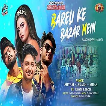 Bareli Ke Bazar Mein