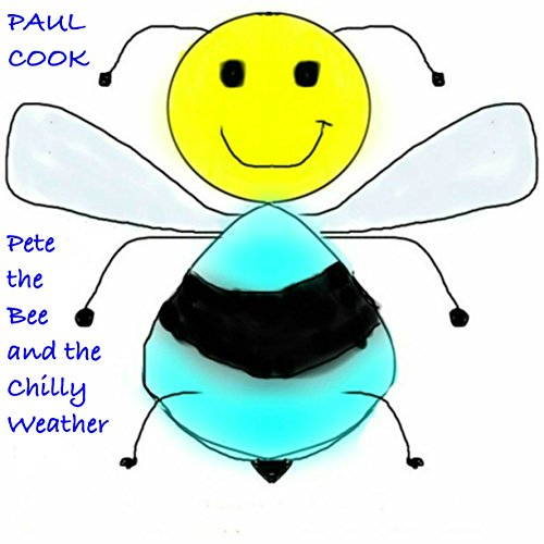 Pete the Bee and the Chilly Weather  By  cover art