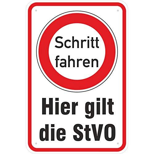 Schild Hier Gilt die StVO Schritt Fahren aus Aluminium-Verbundmaterial 3mm stark 30 x 45 cm