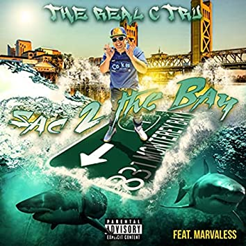 Sac 2 the Bay (feat. Marvaless)