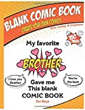 Blank comic book - My favorite Brother gave me this