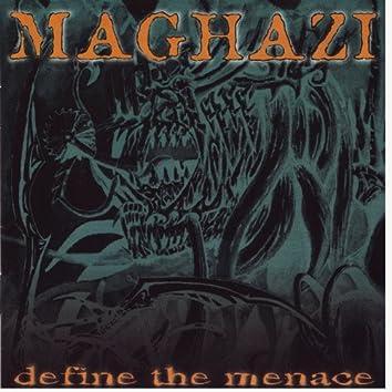 Define the Menace