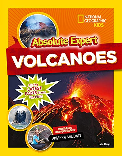 Compare Textbook Prices for Absolute Expert: Volcanoes National Geographic Kids: Absolute Expert  ISBN 9781426331428 by Nargi, Lela,Soldati, Arianna