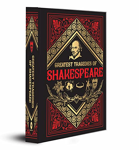 Compare Textbook Prices for Greatest Tragedies of Shakespeare Deluxe Hardbound Edition  ISBN 9788194898894 by William Shakespeare