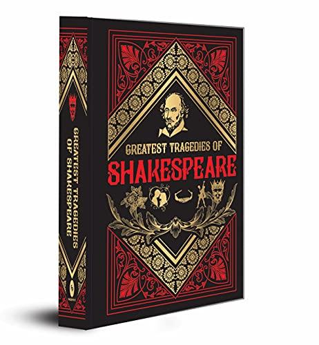 Greatest Tragedies of Shakespeare...