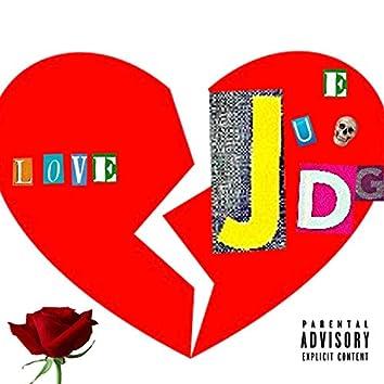 Love or Judge