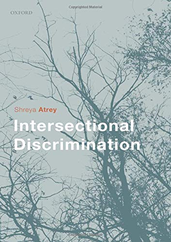 Compare Textbook Prices for Intersectional Discrimination  ISBN 9780198848950 by Atrey, Shreya