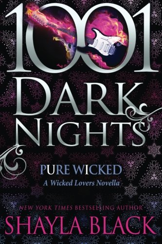 Download Pure Wicked: A Wicked Lovers Novella (1001 Dark Nights) 1940887615