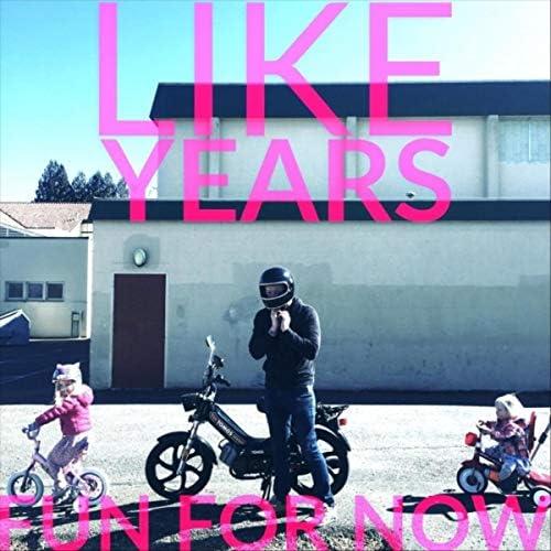 Like Years