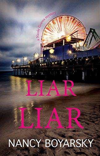 Liar Liar: A Nicole Graves Mystery (Nicole Graves Mysteries) (English Edition)