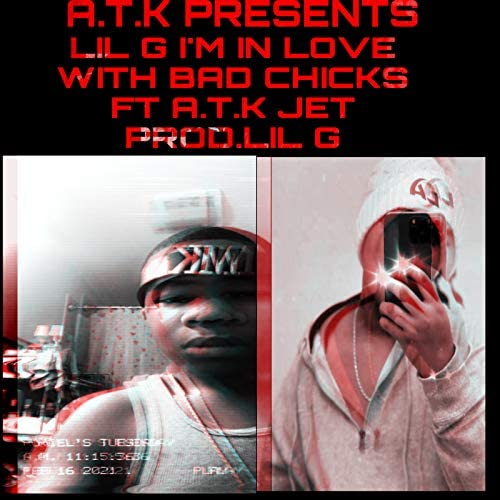 Lil G feat. ATK JETT