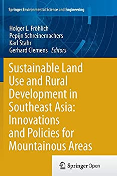 Paperback Sustainable Land Use and Rural Development in Southeast Asia: Innovations and Policies for Mountainous Areas Book