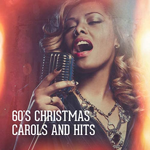 60's 70's 80's 90's Hits, Christmas Hits & Christmas Songs, Christmas Hits & Christmas Songs & Christmas