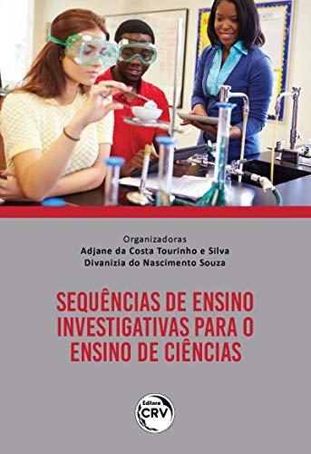 Sequências de ensino investigativas para o ensino de ciências