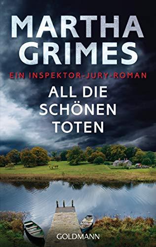 All die schönen Toten: Ein Inspektor-Jury-Roman 22 (Die Inspektor-Jury-Romane, Band 22)