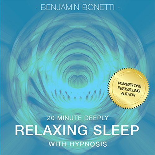 20 Minute Deeply Relaxing Sleep with Hypnosis audiobook cover art