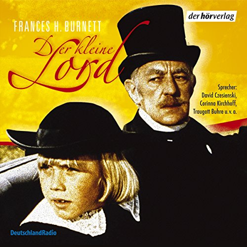 Der kleine Lord                   By:                                                                                                                                 Frances Hodgson Burnett                               Narrated by:                                                                                                                                 David Czesienski,                                                                                        Dieter Mann,                                                                                        Fabian Wien                      Length: 2 hrs and 11 mins     Not rated yet     Overall 0.0