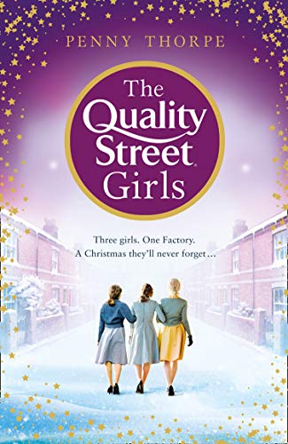 The Quality Street Girls: Book 1