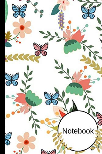 "Notebook: Floral Butterfly Novelty Notepad Gift- Small Lined Notebook 6""x 9"""