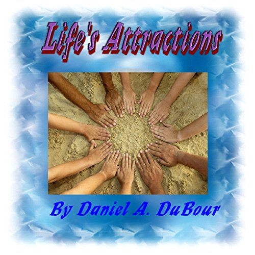 Life's Attractions audiobook cover art