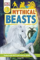 Mythical Beasts (DK Readers Level 3)