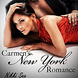 Carmen's New York Romance Trilogy                   By:                                                                                                                                 Nikki Sex                               Narrated by:                                                                                                                                 Guillaume Dubois                      Length: 11 hrs and 12 mins     7 ratings     Overall 4.6