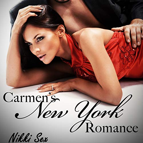 Carmen's New York Romance Trilogy audiobook cover art