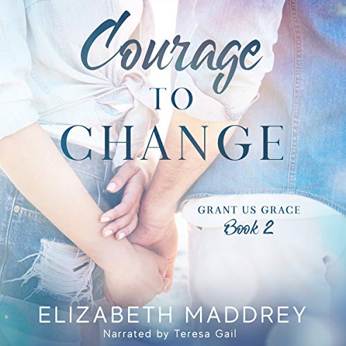 Courage to Change audiobook cover art