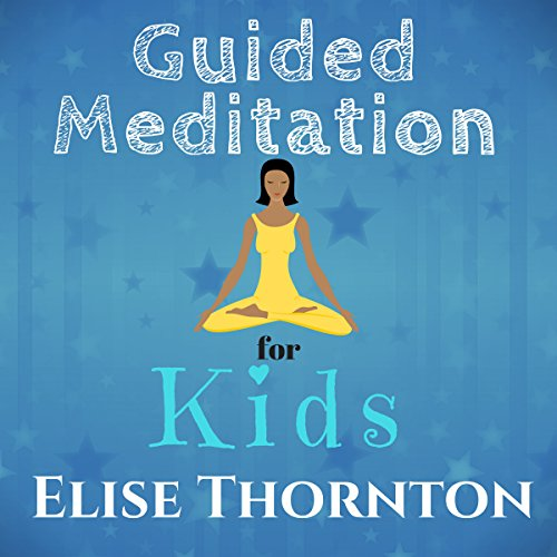 Guided Meditation for Kids audiobook cover art