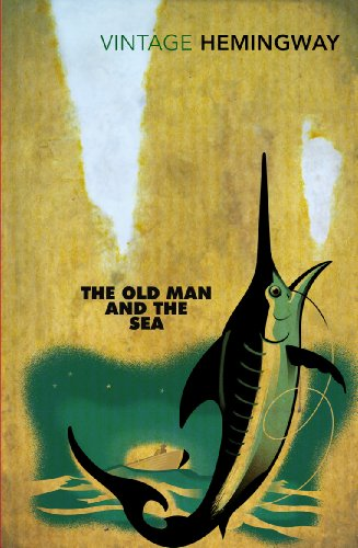 The Old Man and the Sea: Ernest Hemingway (Vintage classics)
