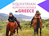Equestrian Adventuresses in Greece