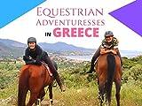 Equestrian Adventuresses in Greece