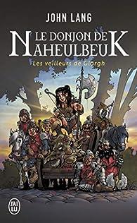 Le donjon de Naheulbeuk, tome 5 : Les veilleurs de Glargh par Lang