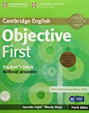 Objective First Student's Pack (Student's Book without Answers with CD-ROM, Workbook without Answers with Audio CD) Fourth Edition