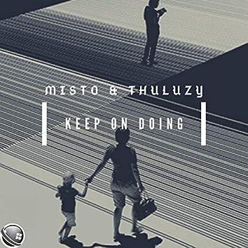 Keep On Doing