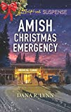 Amish Christmas Emergency: Faith in the Face of Crime (Amish Country Justice Book 5)