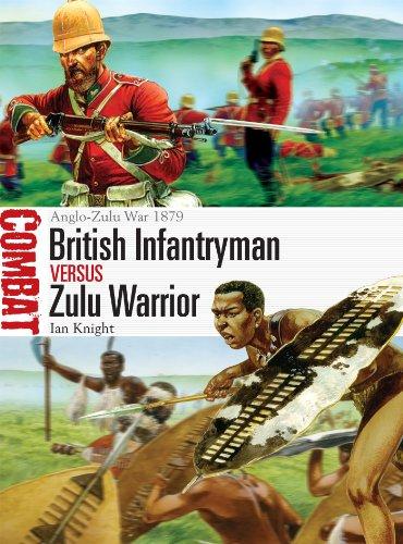 British Infantryman vs Zulu Warrior: Anglo-Zulu War 1879 (Combat Book 3) (English...