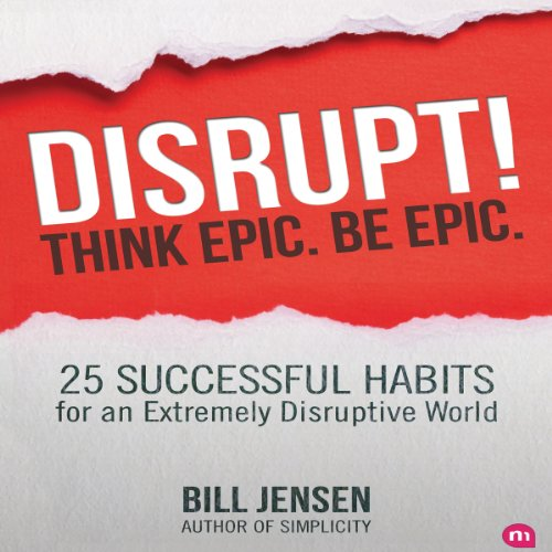 Disrupt! Think Epic. Be Epic. cover art