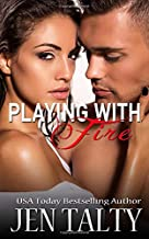 Playing with Fire (the First Responders Series)