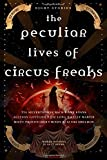 The Peculiar Lives of Circus Freaks