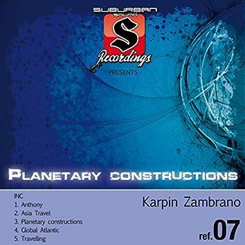 Planetary Constructions